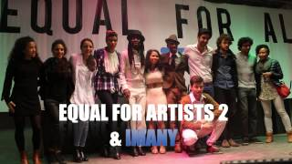 Teaser EQUAL FOR ARTISTS 2 & Imany by EQUAL FOR ALL