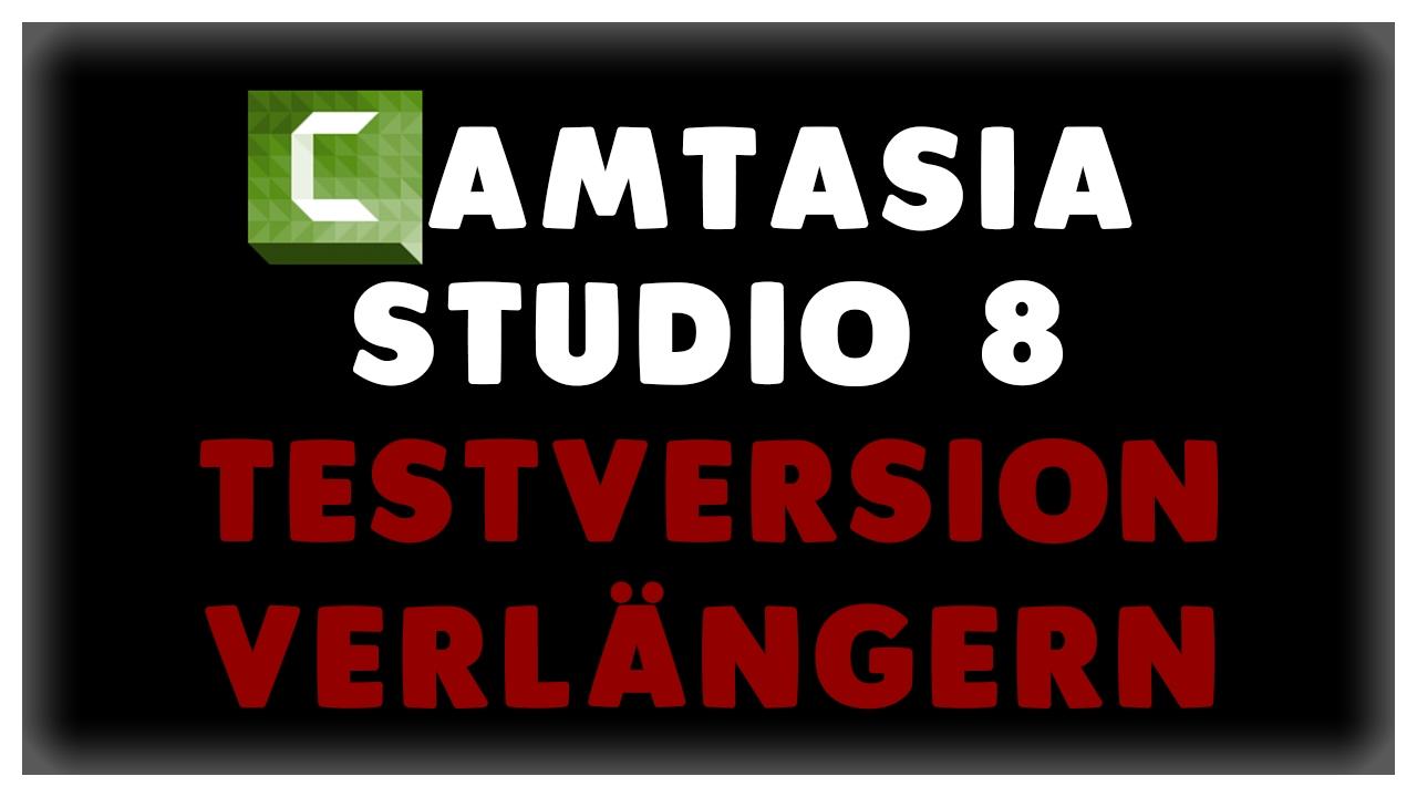 Camtasia Studio 8 Testversion Verlangern Tutorial Ger Full Hd