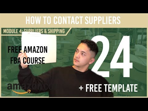How to Contact Suppliers with Template (Free Amazon Course Video 24)