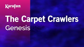 Karaoke The Carpet Crawlers - Genesis *