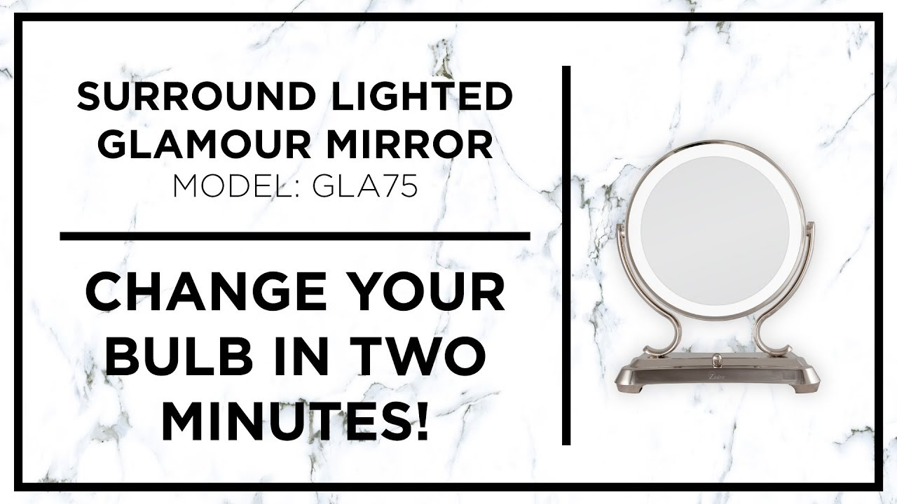 How To Zadro Surround Lighted Glamour Mirror Bulb