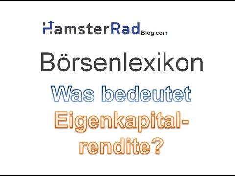 Börsenlexikon: Eigenkapitalrendite (Englisch: Return on Equity)