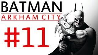"Batman Arkham City: Campaign Playthrough ep. 11 ""JAWS!!!"""