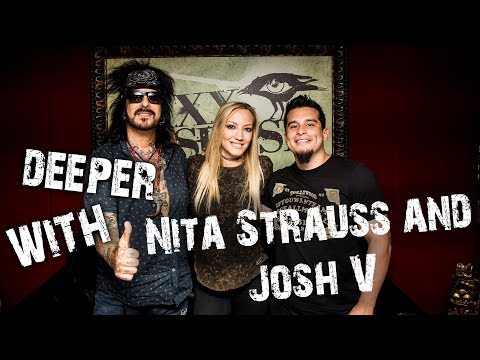 Deeper with Nita Strauss and Josh V (Alice Cooper)