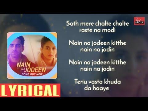 Nain Na Jodeen Lyrics| Ayushmann Khurrana and Neha Kakkar Rochak Kohli| Badhai ho | lyricsINDIA