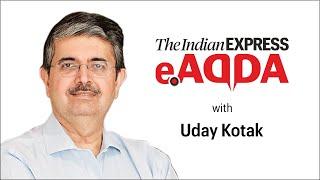 Express E-Adda with Uday Kotak