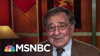 Leon Panetta: 'Credibility Of The U.S.' Is At Stake With Russia Investigation | MTP Daily | MSNBC Free HD Video
