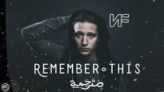 NF - Remember This | Lyrics Video | مترجمة