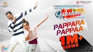 Lakshmi | Pappara Pappaa | Prabhu Deva, Ditya Bhande | Vijay | Sam CS | Praniti | Official