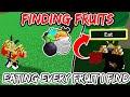 Devil Fruit Hunting But I EAT Every Fruit I FIND! BLOX FRUIT