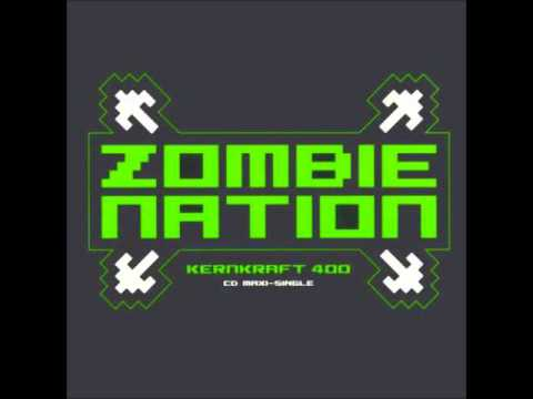 Zombie Nation  Kernkraft 400 Sport Chant Remix Best Quality