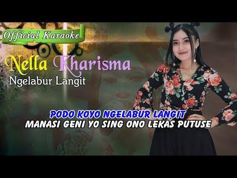 Ngelabur Langit ~ Nella Kharisma       Official Karaoke _ Music Tanpa Vokal