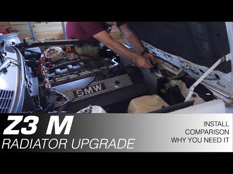 Z3 M RADIATOR UPGRADE