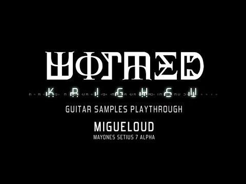 Migueloud - WORMED - Krighsu (guitar samples playthrough)