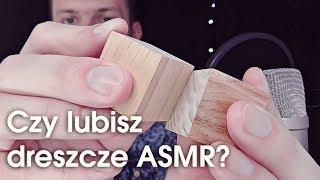 Czy lubisz przyjemne ciarki, dreszcze na całym ciele? ASMR AGS po polsku