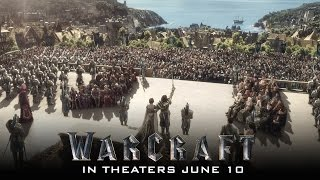 Warcraft - In Theaters June 10 (TV Spot 1) (HD)
