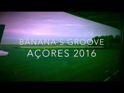 Açores 2016 [Banana's Groove]