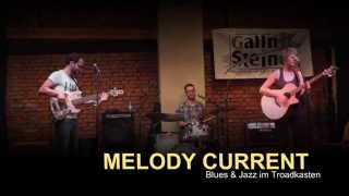 Melody Current live bei Blues & Jazz im Troadkasten