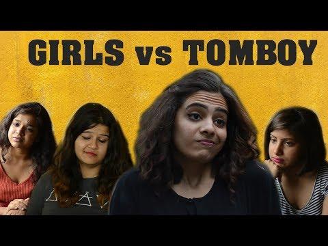 Girls vs Tomboys - Swara