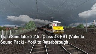 Train Simulator 2015 - Class 43 HST - York - Peterborough (Creative Rail)