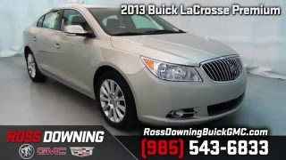 2013 Buick LaCrosse Premium for sale at Ross Downing Buick GMC Cadillac!