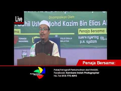 Ustaz Mohd Kazim Elias - Kasih Ibu Hingga Ke Syurga bhg. 2