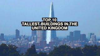 Top 10 tallest buildings in uk