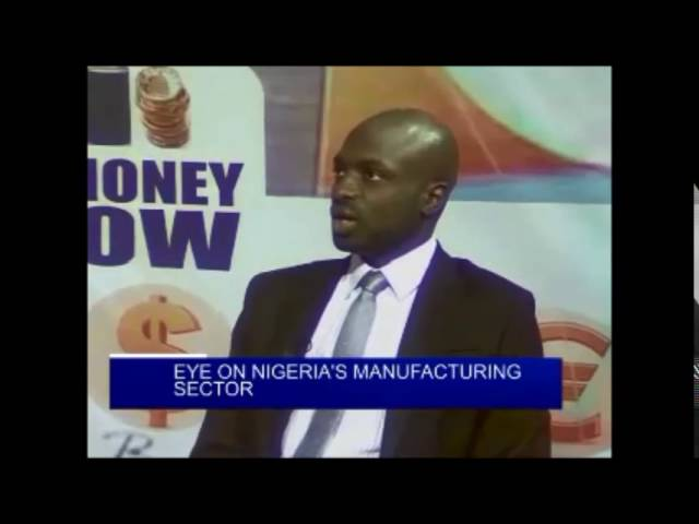 EYE ON NIGERIA'S MANUFACTURING SECTOR