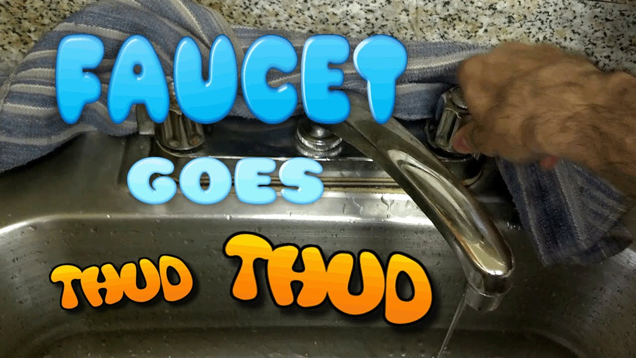 How To Fix Kitchen Faucet Kitchen Sink Faucet Making Loud Thud Noise Fix Video Youtube