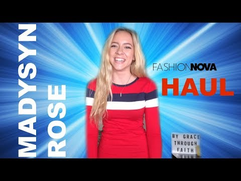FASHION NOVA HAUL - Madysyn Rose - TRY ON HAUL