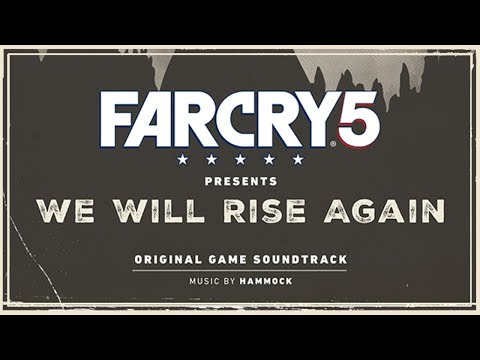 Hammock - Oh the Bliss (Reinterpretation) | Far Cry 5 : We Will Rise Again