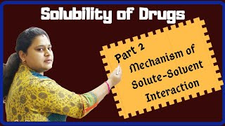 Part 2: Mechanism of Solute-Solvent Interaction thumbnail