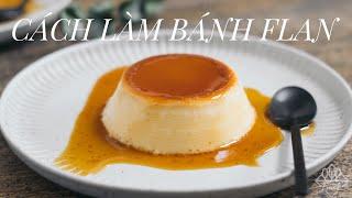 CÁCH LÀM BÁNH FLAN | MỀM VÀ MỊN | ASMR Cooking | Culinary Frank