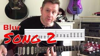 Easy Guitar Lesson Song 2 Blur