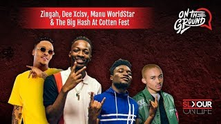 On The Ground At #CottonFest2019 With Zingah, Dee Xclsv, Manu Worldstar & The Big Hash