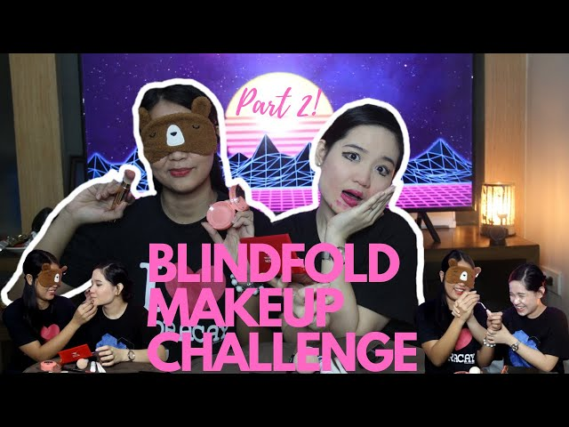 BLINDFOLD MAKEUP CHALLENGE PART TWO(The Revenge)! by Jill and Jena