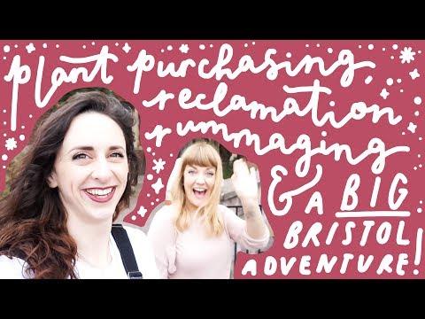 Plant Purchasing, Reclamation Rummaging & a Big Bristol Adventure! | Vlog 12.0