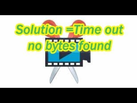 how to solve error timeout(bytes not found) while launching movavi video editor 12