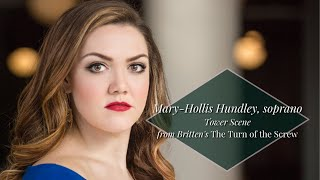 """Tower Scene"" The Turn of the Screw (Britten) Mary-Hollis Hundley, soprano"