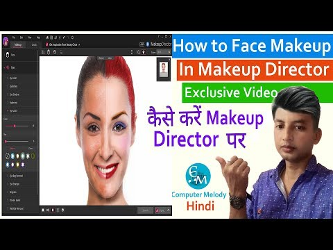 How to Make a Good photo Makeup in Makeup Director [HINDI] Exclusive Video of Computer Melody