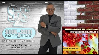 Bishop's Soul2Soul Ministry Moment (Ep. 40)