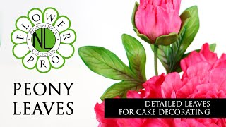Flower Pro Peony Leaves | Cake Decorating Tutorial With Chef Nicholas Lodge