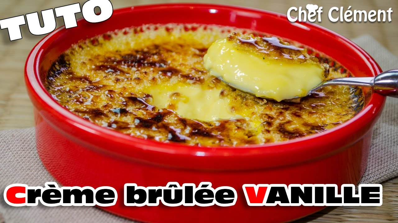 Recette Inratable Creme Brulee A La Vanille Chef Clement Youtube
