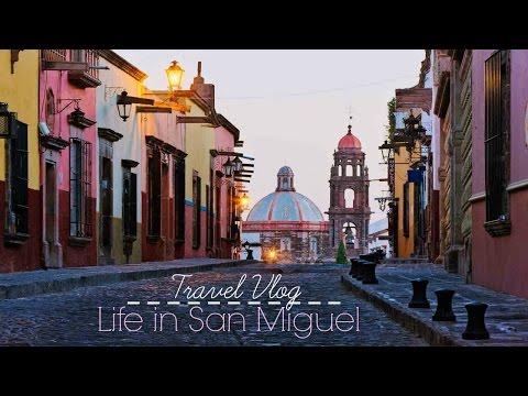 TRAVEL VLOG    Life in San Miguel de Allende, Mexico