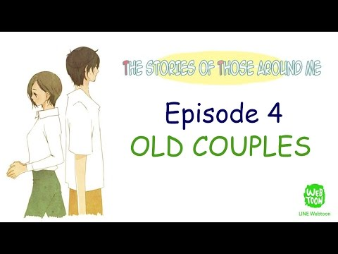 [WEBTOON FANDUB] The Stories of Those Around Me by Omyo EP 4, Old Couples