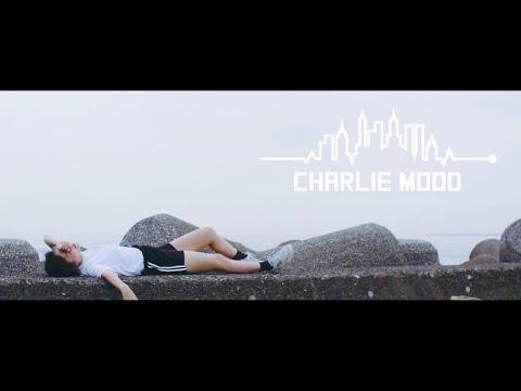 チャーリームード/O2【Music Video】