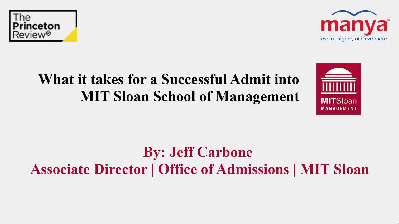 What It Takes For A Successful Admit Into Mit Sloan School Of