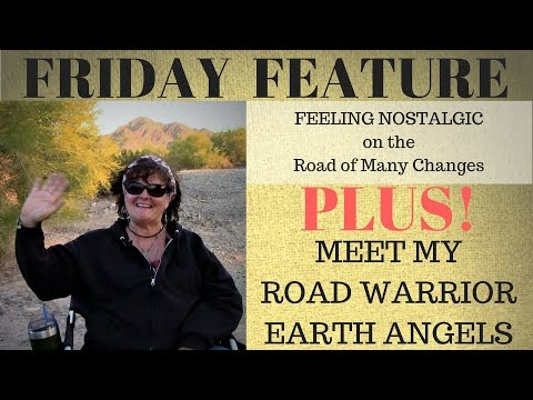 FRIDAY FEATURE #3-On the Road of Many Changes. Plus-Earth Angels on the Road