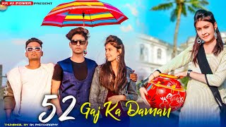 52 Gaj Ka Daman | Renuka Panwar | Cute Love Story | Latest Haryanvi Song 2021 | kk ki power