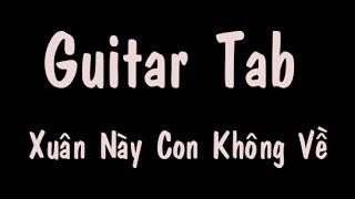 Guitar tab - Xuân Này Con Không Về